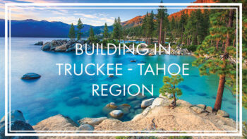 Huff Construction Company Building in Truckee - Tahoe Region